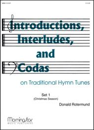 Introd., Interludes, & Codas on Traditional Hymns: Set 1