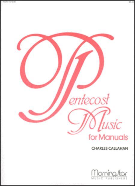 Pentecost Music for Manuals