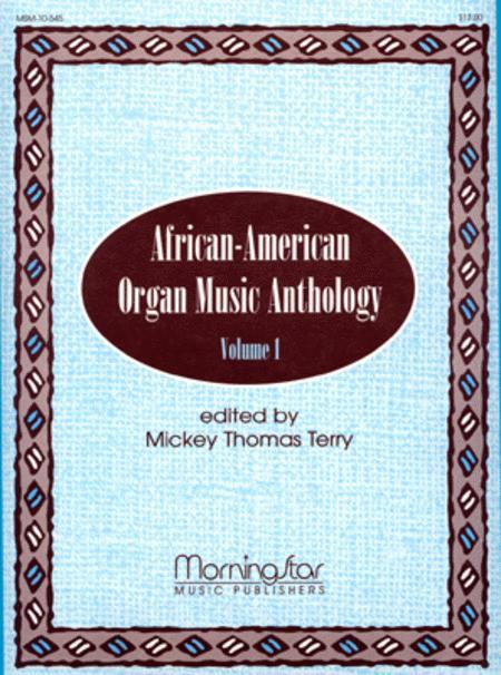 African-American Organ Music Anthology, Volume 1