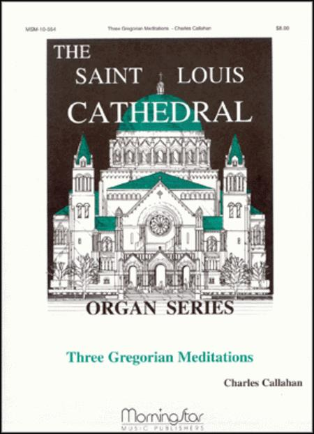 Three Gregorian Meditations