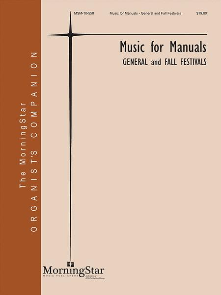 Music for Manuals - General and Fall Festivals