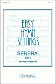 Easy Hymn Settings- General Set 3