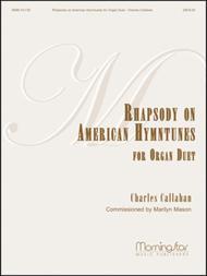 Rhapsody on American Hymntunes for Organ Duet