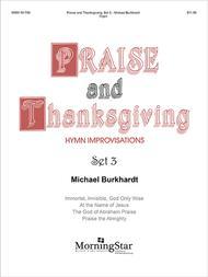 Praise and Thanksgiving, Set 3