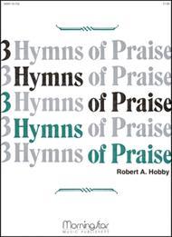 Three Hymns of Praise, Set 1