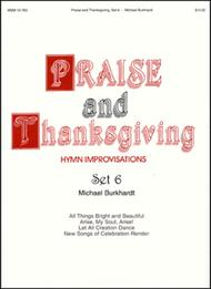 Praise and Thanksgiving, Set 6