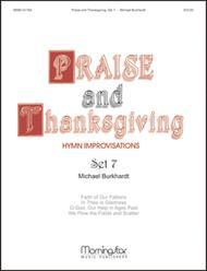 Praise and Thanksgiving, Set 7
