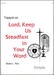 Triptych on Lord, Keep Us Steadfast in Your Word