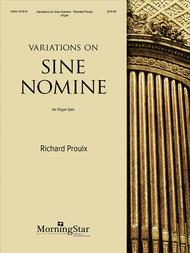 Variations on Sine Nomine