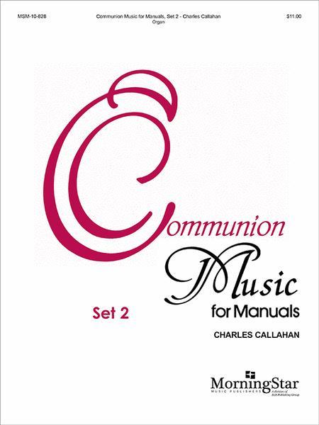 Communion Music for Manuals, Set 2