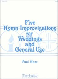 Five Hymn Improvisations for Weddings and General Use
