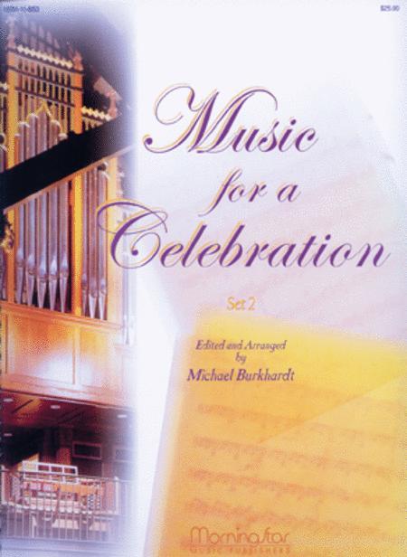 Music for a Celebration, Set 2