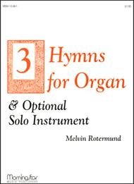 Three Hymns for Organ & Opt. Solo Instruments