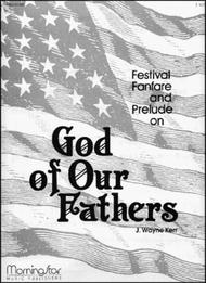 Fanfare and prelude on god of our fathers sheet music by j wayne fanfare and prelude on god of our fathers altavistaventures Image collections