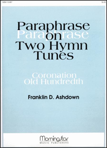 Paraphrase on Two Hymn Tunes