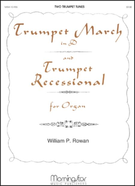 Trumpet March and Trumpet Recessional