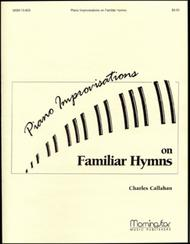 Piano Improvisations on Familiar Hymns