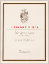 Piano Meditations: Reflections on Hymns and Biblical Stories in Jazz Style