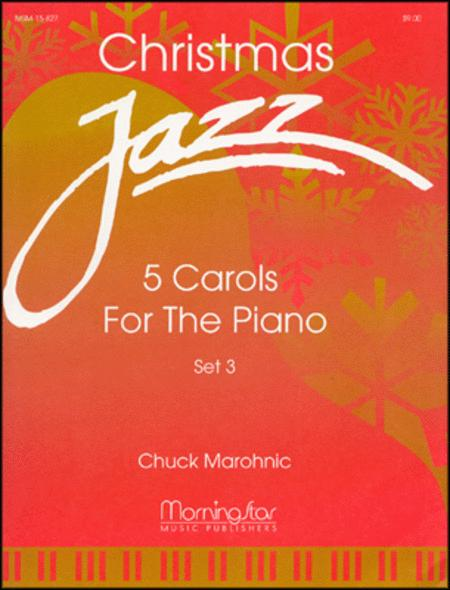 Christmas Jazz: Five Carols for Piano, Set 3