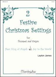 Two Festive Christmas Settings for Trumpet and Organ