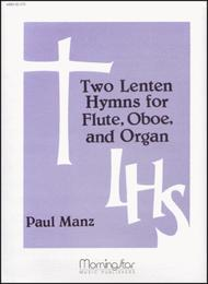 Two Lenten Hymns for Flute, Oboe and Organ