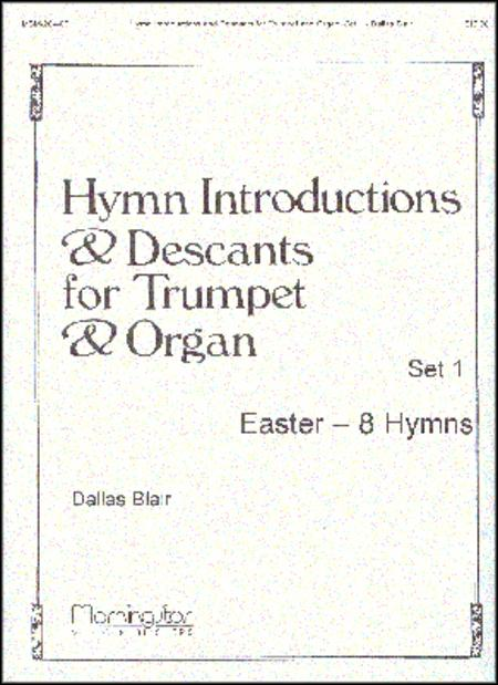 Hymn Introductions and Descants for Trumpet and Organ, Set 1