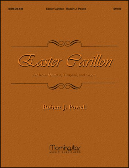 Easter Carillon for Brass Quartet, Timpani, and Organ