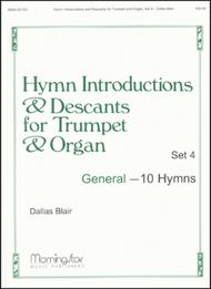 Hymn Introductions and Descants for Trumpet and Organ, Set 4