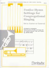 Festive Hymn Settings for Congregational Singing Set 2: Easter/General