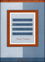 Two Early American Hymn Settings for Organ & Obbligato Instrument
