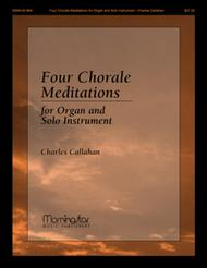 Four Chorale Meditations for Organ and Solo Instrument