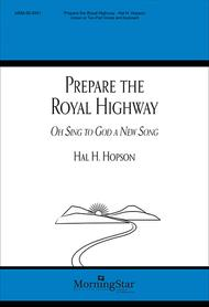 Prepare the Royal Highway/Oh, Sing to God a New Song (alt. text)
