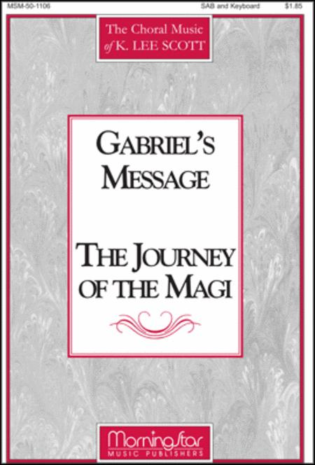 Gabriel's Message: The Journey of the Magi