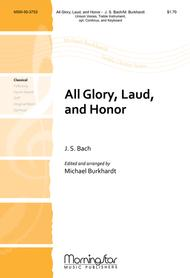All Glory, Laud, and Honor (Choral Score)