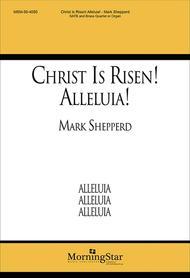Christ Is Risen! Alleluia! (Choral Score)