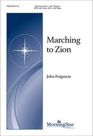 Marching to Zion (Choral Score)