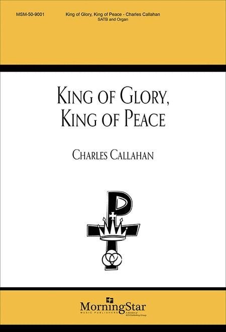 King of Glory, King of Peace