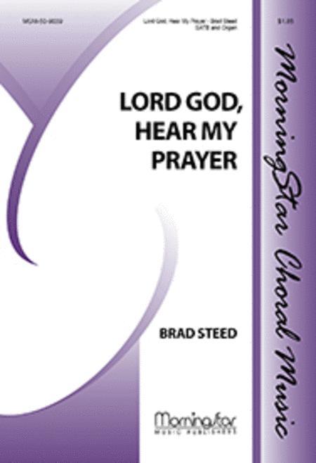 Lord God, Hear My Prayer