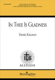 In Thee Is Gladness (Choral Score)