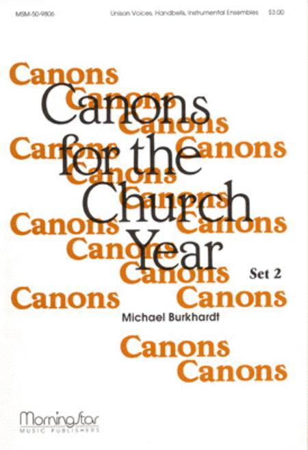 Canons for the Church Year, Set 2
