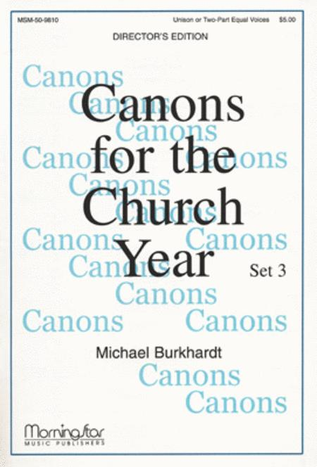 Canons for the Church Year, Set 3 (Choral Score)