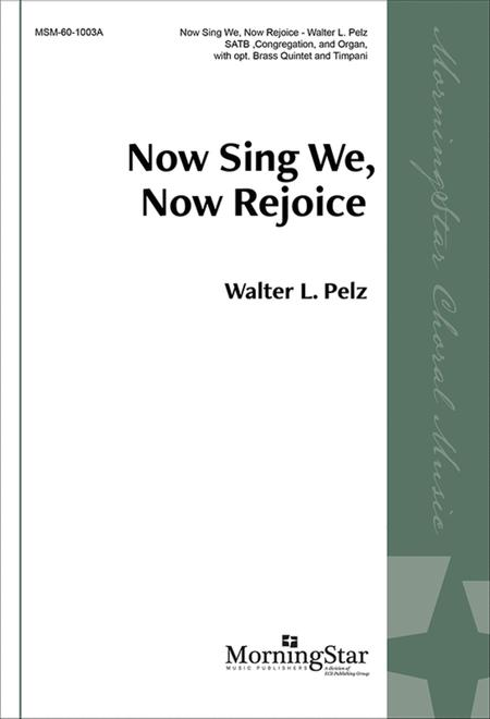 Now Sing We, Now Rejoice (Choral Score)