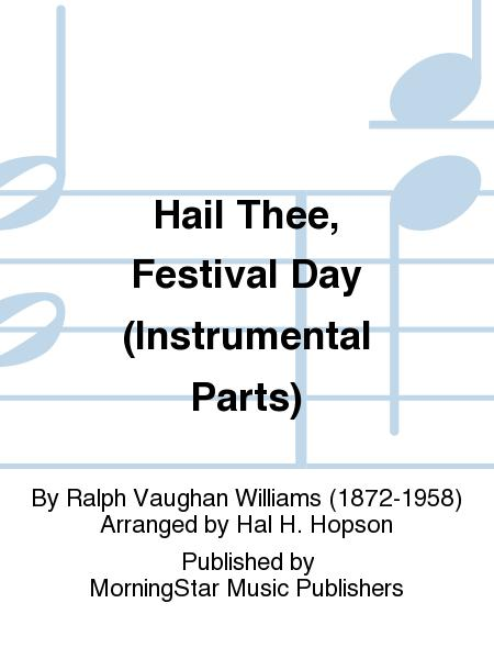 Hail Thee, Festival Day (Instrumental Parts)