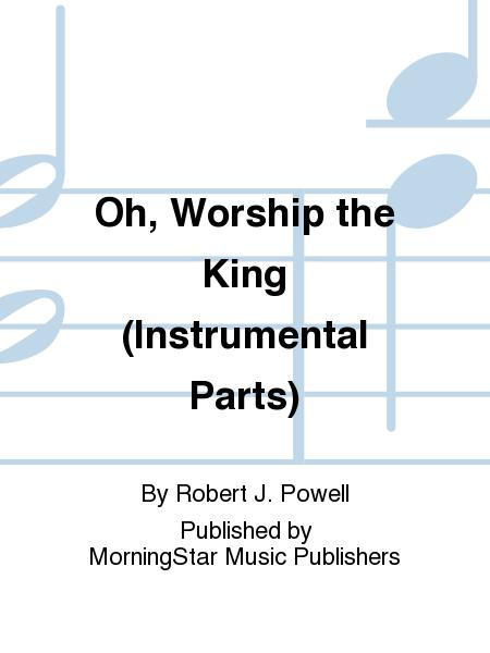 Oh, Worship the King (Instrumental Parts)