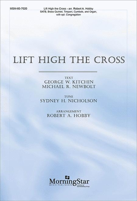 Lift High the Cross (Choral Score)