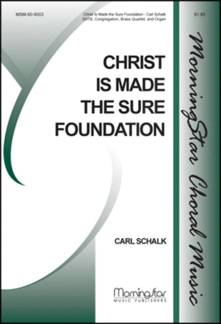 Christ Is Made the Sure Foundation (Choral Score)