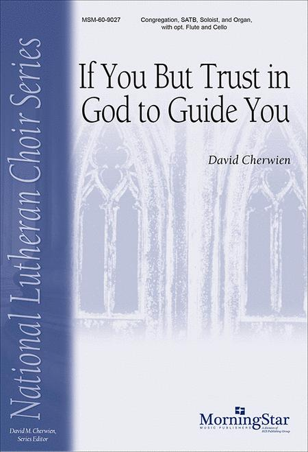 If You But Trust in God to Guide You (Choral Score)