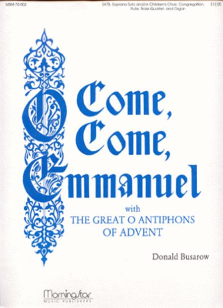 The Great O Antiphons of Advent O Come, O Come, Emmanuel (Full Score)