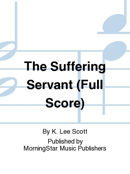 The Suffering Servant (Full Score)