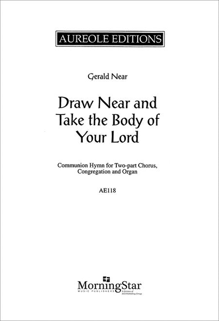 Draw Near and Take the Body of Your Lord